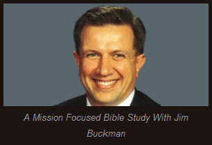 A Mission Focused Bible Study | Jim Buckman